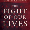 """The Fight of Our Lives"" (Book Review)"