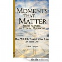 "Have a Kindle? Enjoy ""Moments that Matter"""