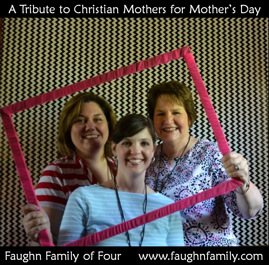 My three favorite Christian mothers