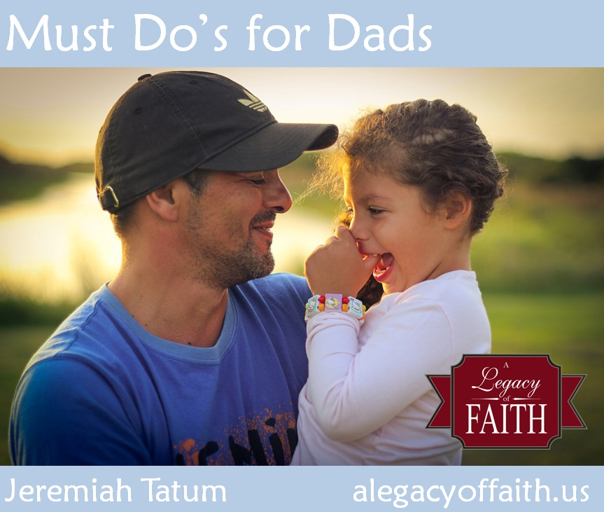 must dos dads