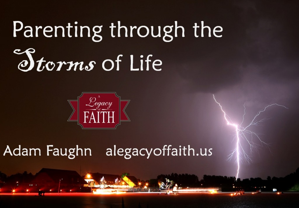 parenting through the storms of life