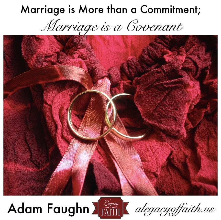Marriage Is a Covenant