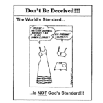 WORLD'S STANDARD - GOD'S STANDARD