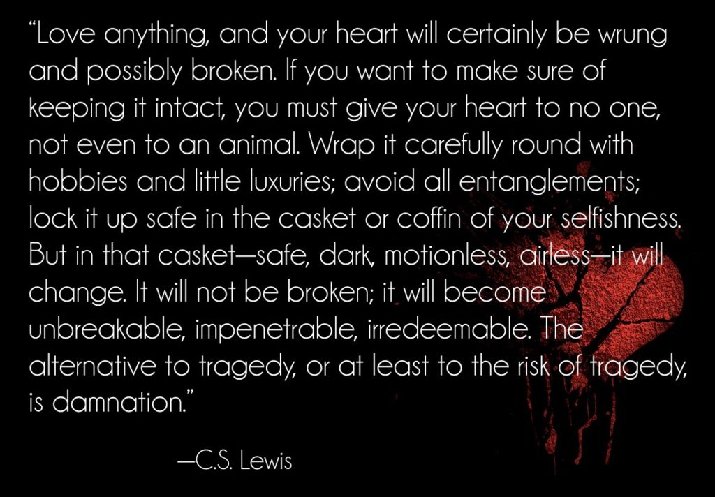 [Quote] C.S. Lewis On The U201cDangeru201d Of Love