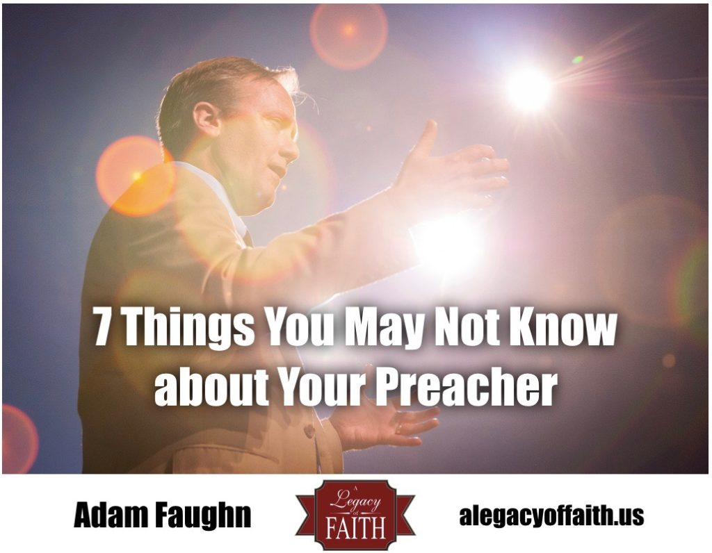 7 Things You May Not Know about Your Preacher